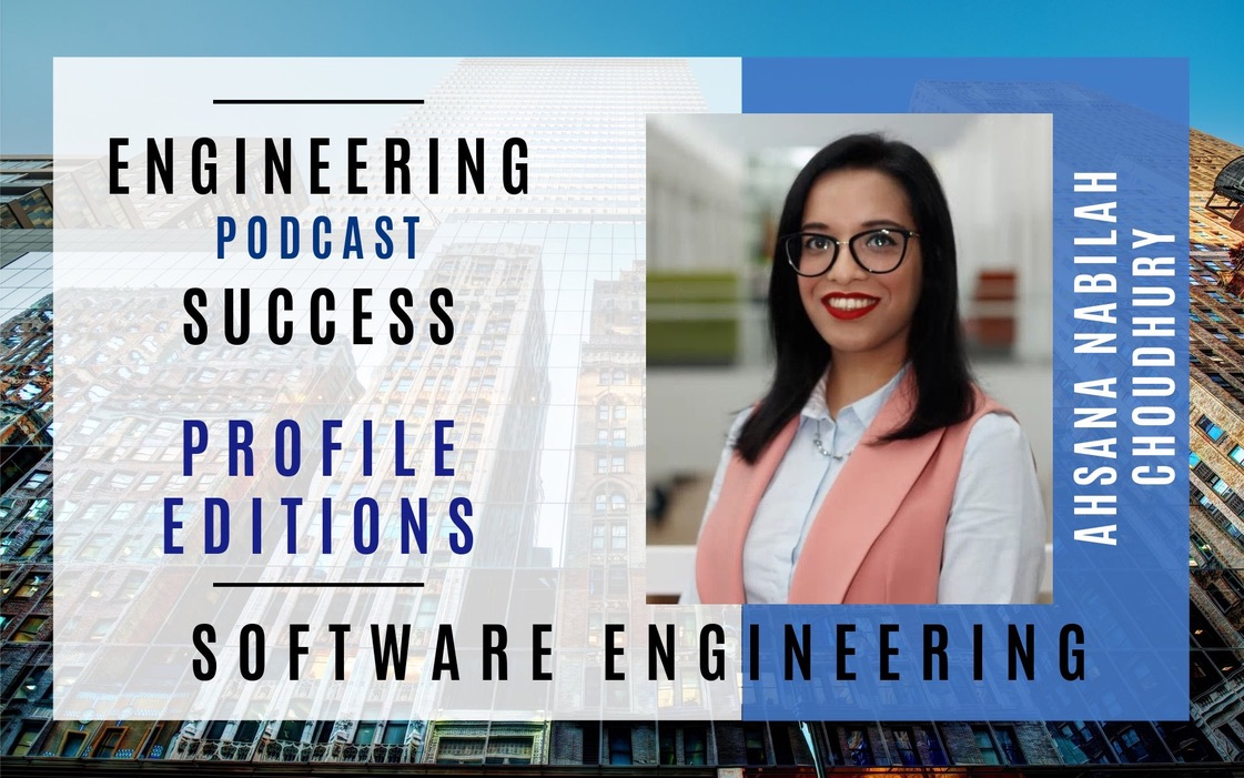 """Banner with one portrait of Ahsana Nabilah. Heading reads: """"Engineering Podcast Success, Profile Editions. Software Engineering"""""""